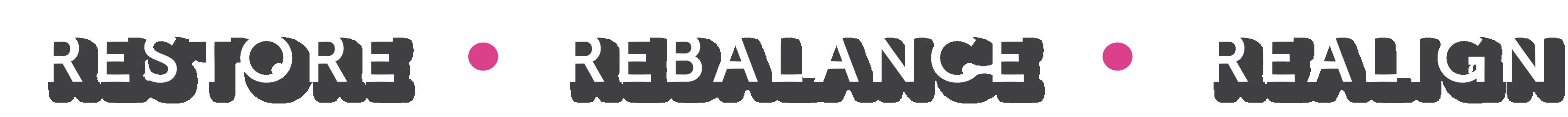 Restore Rebalance Realign tagline